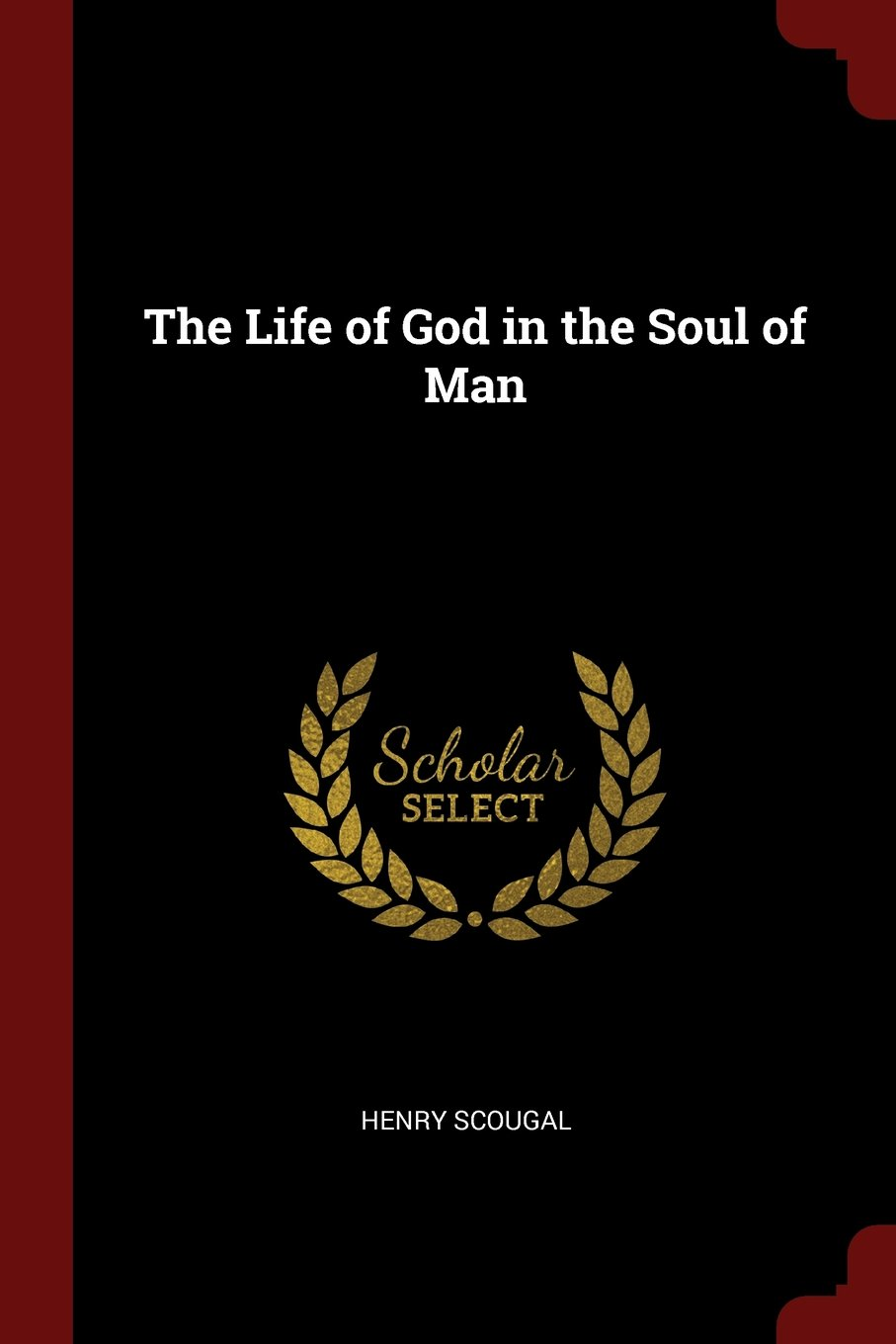 Read Online The Life of God in the Soul of Man pdf