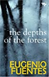 Front cover for the book The Depths of the Forest by Eugenio Fuentes