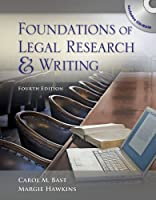 Foundations of Legal Research and Writing, 4th Edition Front Cover