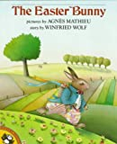 The Easter Bunny, Winifred Wolfe, 0140547215
