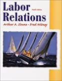 img - for Labor Relations (10th Edition) book / textbook / text book
