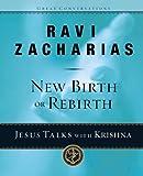 New Birth or Rebirth?: Jesus Talks with Krishna