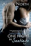 One Night in Santiago (Stanton Family Book 2)