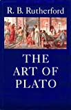 The Art of Plato, R. B. Rutherford, 0674048113