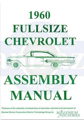 1960 chevrolet full size car factory assembly instruction manual1960 chevrolet full size car factory assembly instruction manual includes 1960 chevrolet biscayne, bel air, brookwood, el camion, impala, kingwood,