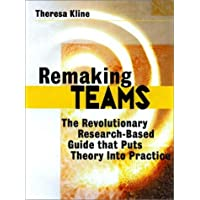 Remaking Teams, includes a Microsoft Word diskette: The Revolutionary Research-Based Guide That Puts Theory Into Practice