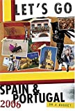 Spain and Portugal on a Budget, Let's Go Inc., 0312348932