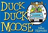 Duck Duck Moose, Dave Horowitz, 0399247823