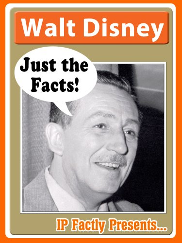 Walt Disney Just The Facts Biography For Kids Kindle Edition By