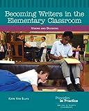 Becoming Writers in the Elementary Classroom, Katie Van Sluys, 0814102778