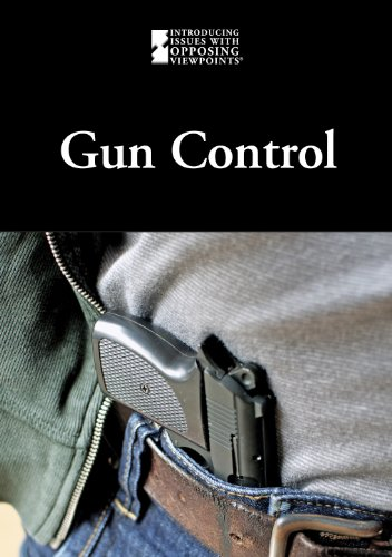 Gun Control (Introducing Issues With Opposing Viewpoints) by Greenhaven Press