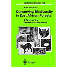 Conserving Biodiversity in East African Forests: A Study of the Eastern Arc Mountains