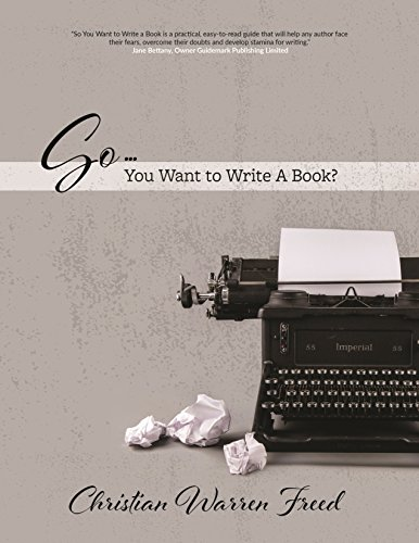 So...You Want to Write a Book?