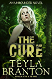 The Cure (Unbounded Series Book 2)