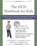 Best unknown Book For Ocds - The OCD Workbook for Kids: Skills to Help Review