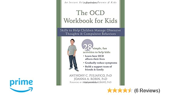 The OCD Workbook for Kids: Skills to Help Children Manage