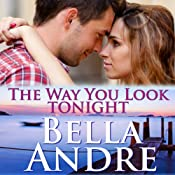 The Way You Look Tonight: Seattle Sullivans, Book 1 | Bella Andre