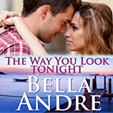The Way You Look Tonight: Seattle Sullivans, Book 1 Audiobook by Bella Andre Narrated by Eva Kaminsky