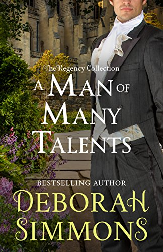 A Man of Many Talents (The Regency Collection Book 1) by [Simmons, Deborah]