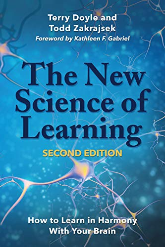 The New Science of Learning: How to Learn in Harmony With Your -