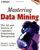 data mining techniques for marketing sales and customer relationship management 3rd