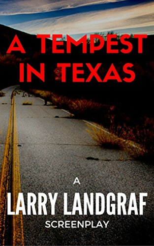 Book: A Tempest In Texas by Larry Landgraf