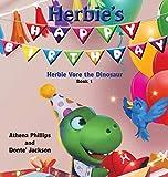 Herbie's Happy Birthday! (Herbie Vore the Dinosaur)