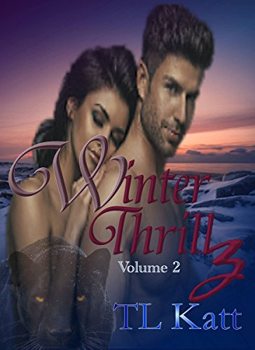 Winter Thrillz: Love and  paranormal mystery by [Katt, TL]