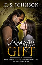 Beauty's Gift: A Historical Fantasy Fairy Tale Retelling of Sleeping Beauty (Once Upon a Princess Book 4)