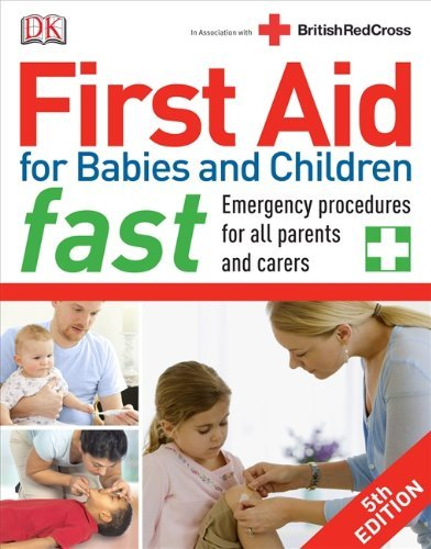 First Aid For Babies And Children Fast  Dk First Aid
