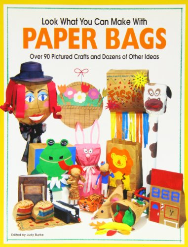Look What You Can Make With Paper Bags: Creative Crafts From Everyday Objects (Highlights™ Look What You Can Make)