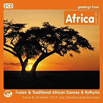 Various artists franco lorchestra kemang kanoute senemali greetings from africa fusion traditional african dances rhythms m4hsunfo