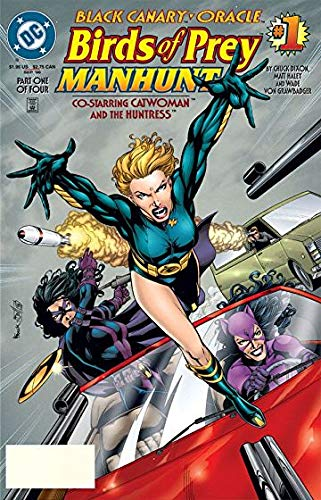 Amazon Com Black Canary Oracle Birds Of Prey Manhunt September 1996 1 Part Two Of Four Dixon Haley Grawbadger Wade Illustrated Books