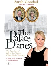 The Palace Diaries: The True Story of Life at the Palace by Prince Charles Secretary