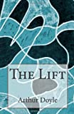 The Lift, Arthur Conan Doyle, 1497495946