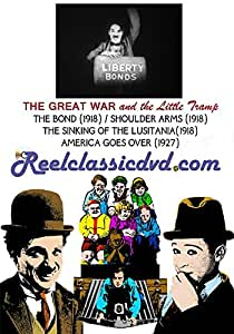 THE GREAT WAR and the LITTLE TRAMP (1918 - 1927)