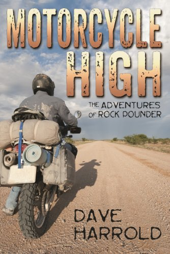 Dave Harrold's Thrill Ride Motorcycle High: The Adventures of Rock Pounder is Today's Kindle Fire at KND eBook of The Day