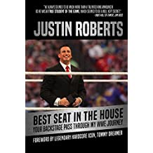 Best Seat in the House: Your Backstage Pass to My Journey as WWE Announcer