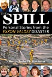 The Spill, Sharon Bushell and Stan Jones, 0980082587