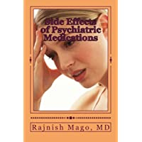 Side Effects of Psychiatric Medications: Prevention, Assessment, and Management...