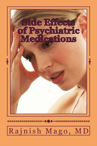 Side Effects of Psychiatric Medications: Prevention, Assessment, and Management (Simple and Practical) (Managing The Side Effects Of Psychotropic Medications)