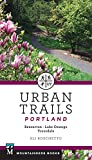 Urban Trails Portland: Beaverton, Lake Oswego, Troutdale