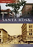 Santa Rosa (Then & Now: California)