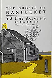 The Ghosts of Nantucket: 23 True Accounts