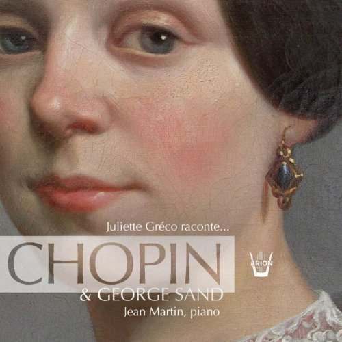 Juliette Greco raconte... George Sand & Chopin (Greco Jeans)