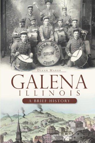 Galena  Illinois  A Brief History