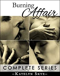 Burning Affair (Submissive Romance) - Complete Collection