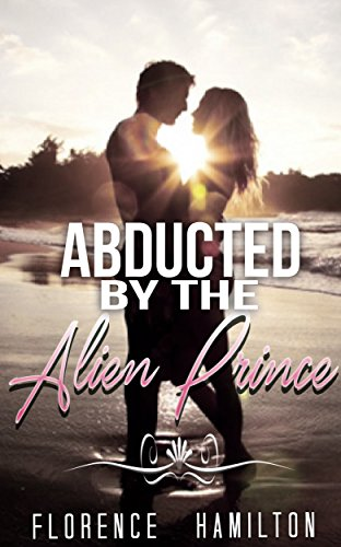 Abducted by The Alien Prince