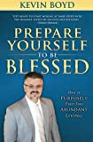 Prepare Yourself to Be Blessed, Kevin Boyd, 0768441056