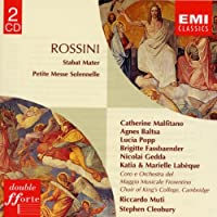 Rossini: Stabat Mater / Petite Messe Solennelle